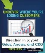 Direction in Layout: Grids, Arrows, and CRO